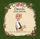 Free eBook - Good Deeds Gone Wrong