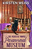 Free eBook - The Perfectly Proper Paranormal Museum