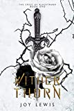 Free eBook - Wither Thorn