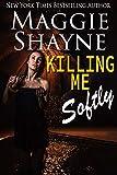 Free eBook - Killing Me Softly