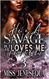 Free eBook - Hes A Savage But He Loves Me Like No Ot