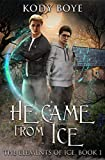 Free eBook - He Came from Ice