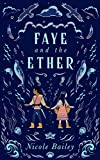 Free eBook - Faye and the Ether