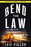 Free eBook - Bend The Law