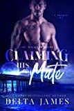 Free eBook - Claiming His Mate