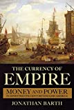 Free eBook - The Currency of Empire