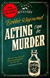 Free eBook - Acting Can Be Murder
