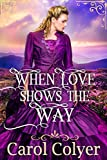 Free eBook - When Love Shows the Way