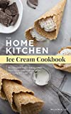 Free eBook - The Home Kitchen Ice Cream Cookbook