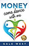 Free eBook - Money Come Dance With Me