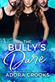 Free eBook - The Bullys Dare
