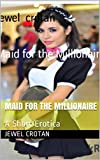 Free eBook - Maid for the Millionaire