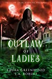 Free eBook - Outlaw of Ladies