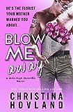 Free eBook - Blow Me Away
