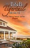 Free eBook - The BandB at Tigertail Beach