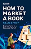 Free eBook - How to Market a Book