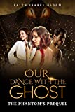 Free eBook - Our Dance With The Ghost