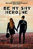 Free eBook - Be My Shy Heroine