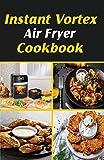 Free eBook - Instant Vortex Air Fryer Cookbook