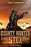 Free eBook - Bounty Hunter Stex