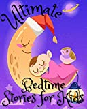 Free eBook - Ultimate Bedtime Stories for Kids
