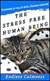 Free eBook - The Stress Free Human Being