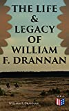 Free eBook - The Life and Legacy of William F  Drannan