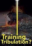 Free eBook - Training for Tribulation