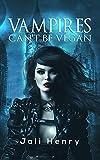 Free eBook - Vampires Cant be Vegan