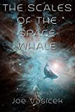 Free eBook - The Scales of the Space Whale