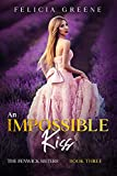 Free eBook - An Impossible Kiss