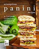 Free eBook - Scrumptious Panini Recipes