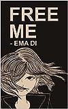 Free eBook - Free Me