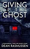 Free eBook - Giving Up The Ghost