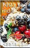 Free eBook - Tasty Veg India Cookbook