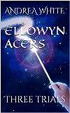 Free eBook - Ellowyn Acers