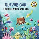 Free eBook - Clever Cub Explores Gods Creation