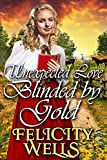 Free eBook - Unexpected Love Blinded by Gold