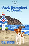 Free eBook - Jack Russelled to Death
