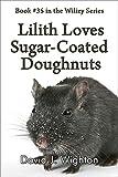 Free eBook - Lilith Loves Sugar Coated Doughnuts