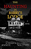 Free eBook - The Haunting in Barrys Lodge