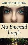 Free eBook - My Emerald Jungle