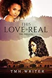 Free eBook - This Love is Real the Prequel