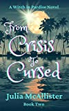 Free eBook - From Crisis to Cursed