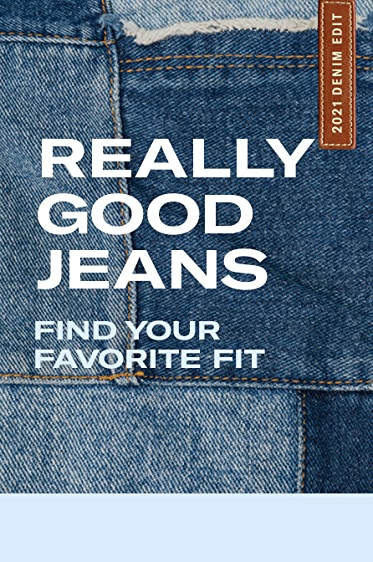 Really Good Jeans Find Your Favorite Fit