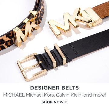 Designer belts: MICHAEL Michael Kors, Calvin Klein, and more!