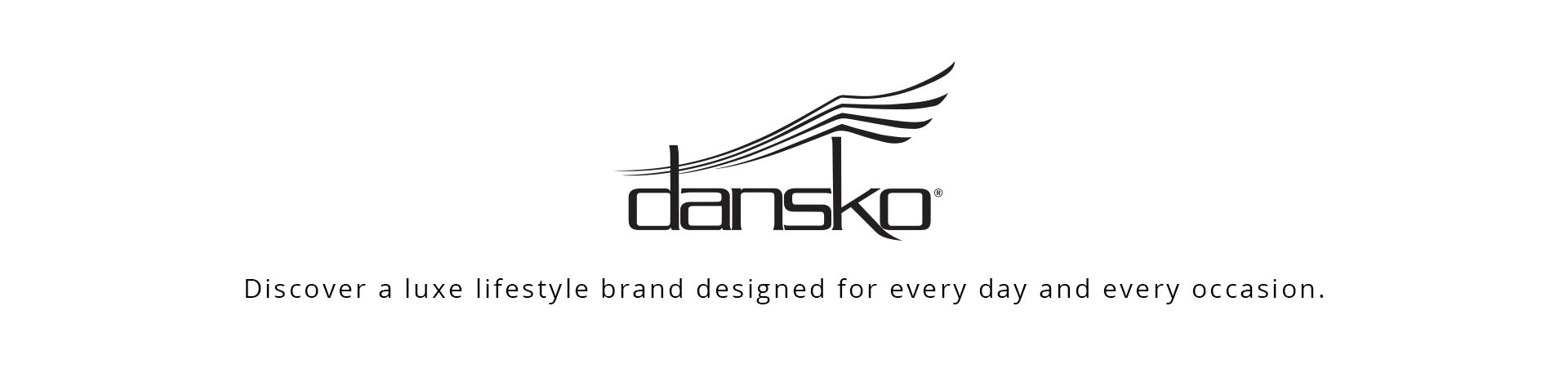 Dansko. Discover a luxe lifestyle brand designed for every day and every ocassion.