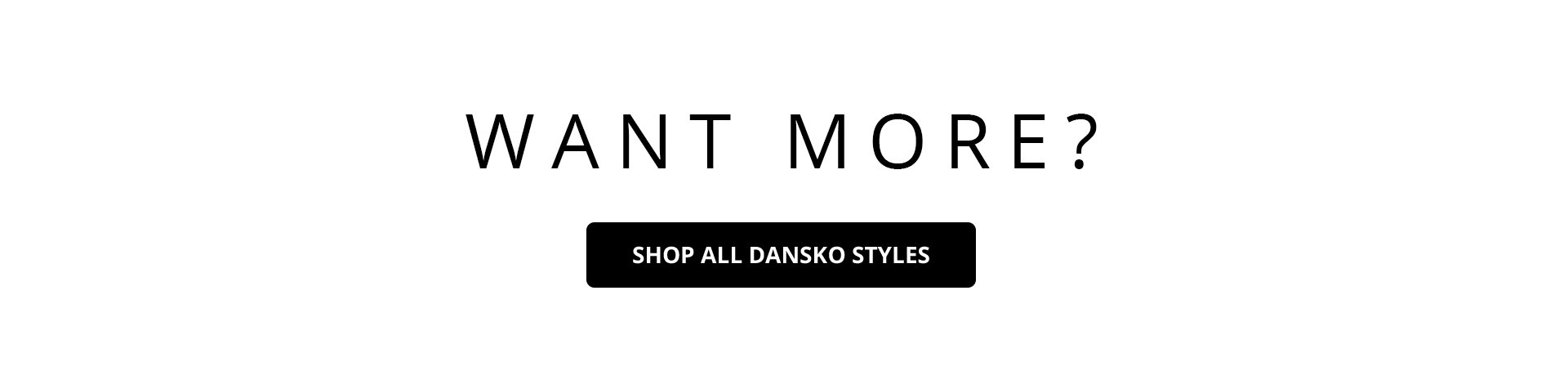 Want more? Shop All Dansko Styles.