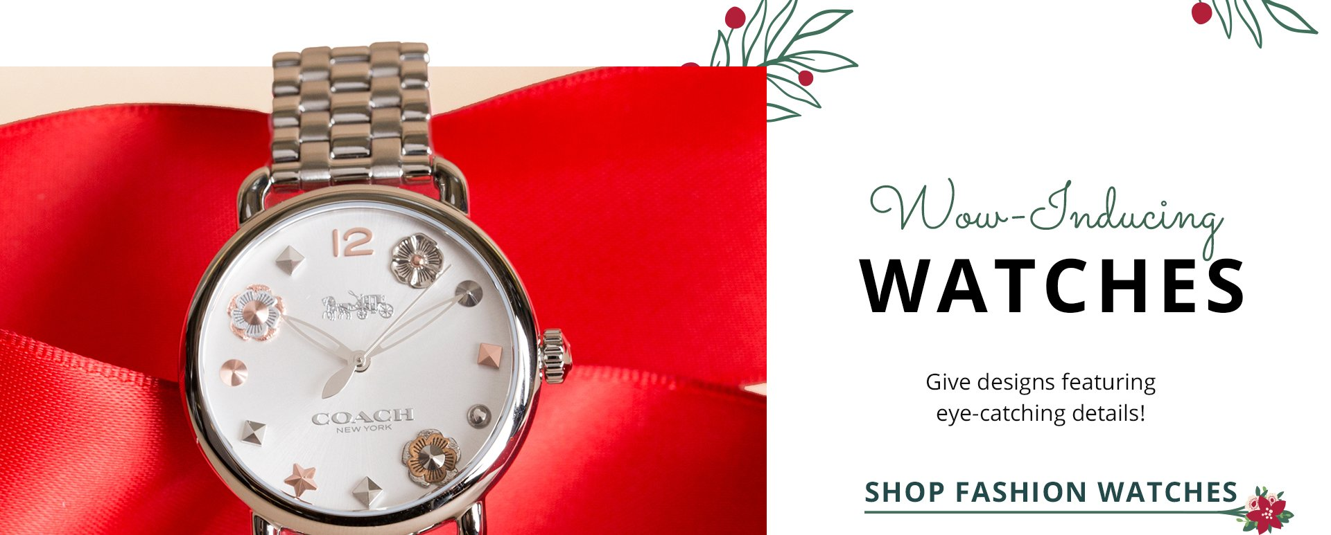 Wow-inducing watches. Give designs featuring eye-catching details.Shop Fashion Watches