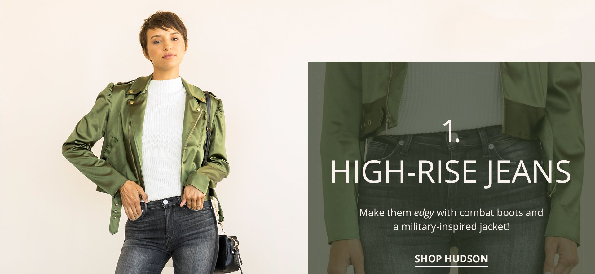 High-rise jeans. Make them edgy with combat boots and a military-inspired jacket! Shop Hudson.